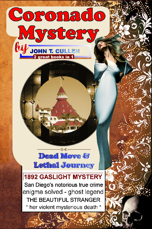 Dead Move: Kate Morgan & the Haunting Mystery of Coronado, 4th Ed. 125th Anniversary of her death 1892-2017 - by John T. Cullen - nonfiction - scholarly analysis