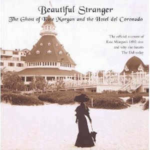 Official Hotel del Coronado Heritage Department book: Beautiful Stranger: the Ghost of Kate Morgan and the Hotel del Coronado - ISBN 978-0916251734 - 2001, 2005 - limited availability